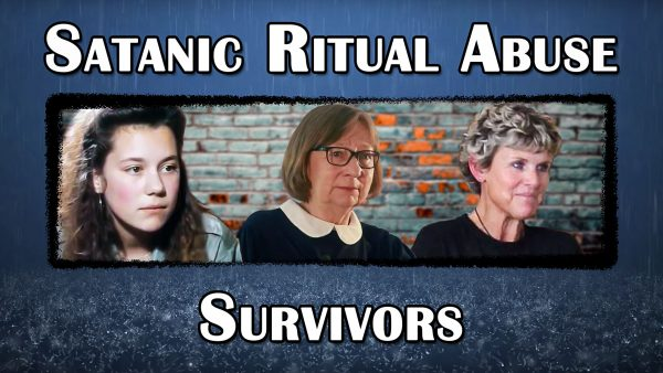The Survivors of Satanic Ritual Abuse