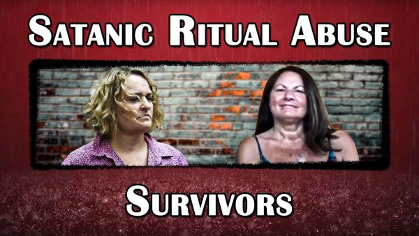The Survivors of Satanic Ritual Abuse: Part 2
