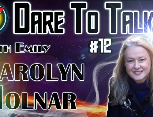 Dare To Talk Podcast #12 – Carolyn Molnar