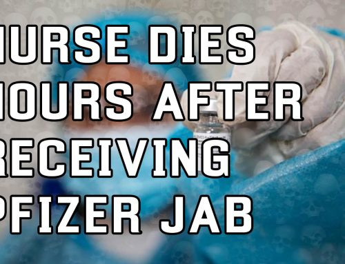 Nurse Dies Hours After Receiving Pfizer Covid-19 Vaccine