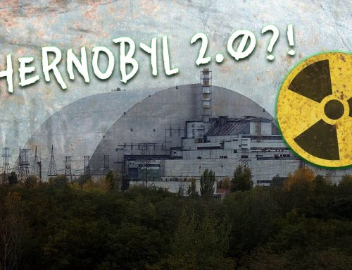 Is a SECOND Chernobyl Nuclear Disaster Imminent?